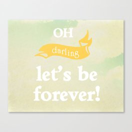 Oh Darling! Canvas Print