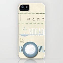 A little sugar iPhone Case