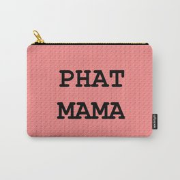 Phat Carry-All Pouch