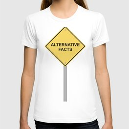 Warning Sign Alternative Facts T-shirt