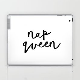 Nap Queen black and white typography poster gift for her girlfriend home wall decor bedroom Laptop & iPad Skin