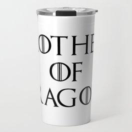 Mother of Dragons Travel Mug