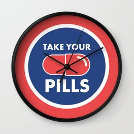 Take Your Pills Wall Clock