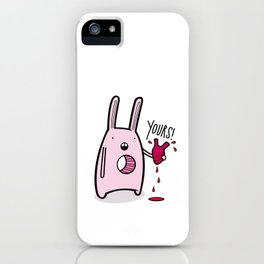 Yours iPhone Case