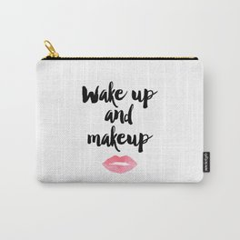 Wake Up And Makeup,Girls Room Decor,Bathroom Decor,Quote Prints,Lips Art,Gift For Her,Wall Art Carry-All Pouch