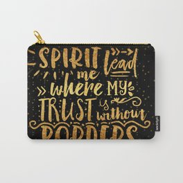 Trust Without Borders 2 Carry-All Pouch