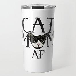 Cat Mom AF Travel Mug