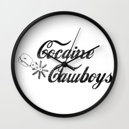 Cocaine Cawboys Wall Clock