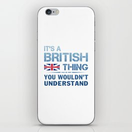It's a British Thing iPhone Skin