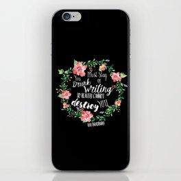 Drunk On Writing (Ray Bradbury Quote) iPhone Skin