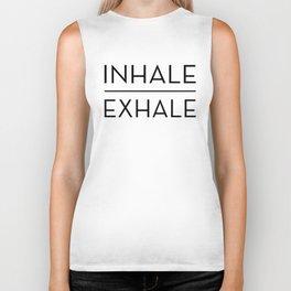 Inhale Exhale Breathe Quote Biker Tank