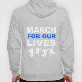 march for our live shirt Hoody