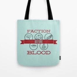 Faction Before Blood Tote Bag