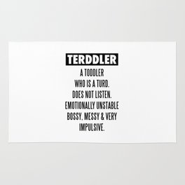 TERDDLER A TODDLER WHO IS TURD Rug