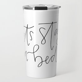 stay in bed Travel Mug