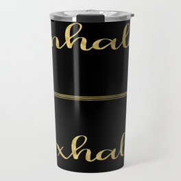 Inhale Greatness Travel Mug