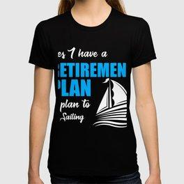Retirement Shirt For Sailing lover. T-shirt