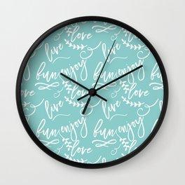 The Fun Life - Live, Love, Enjoy Wall Clock