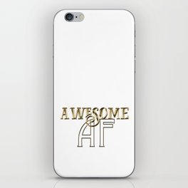 Awesome AF iPhone Skin
