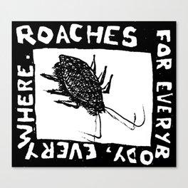 roaches Canvas Print