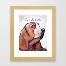 I'm all ears Framed Art Print