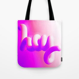 Hot Urban Hello Tote Bag