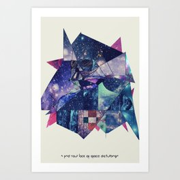 """I Find Your Lack of Space Disturbing"" Art Print"