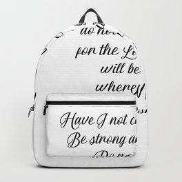 Joshua 1 9 #minimalism Backpack