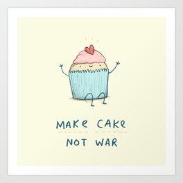 Make Cake Not War Art Print