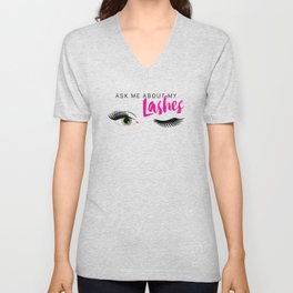 Ask Me About My Lashes - Green Eyes Unisex V-Neck