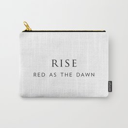 Rise, red as the dawn. Carry-All Pouch