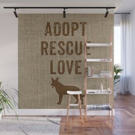 Adopt. Rescue. Love. Wall Mural