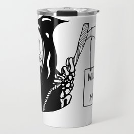 grim needs money Travel Mug