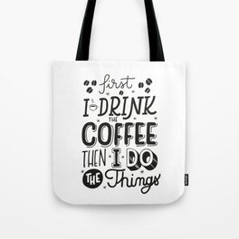 First Coffee Tote Bag