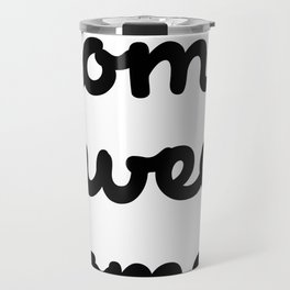 Home Sweet Homes Travel Mug