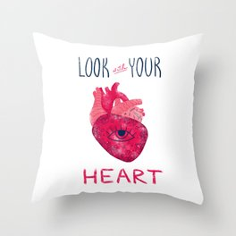 Look with your heart Throw Pillow