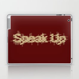 Speak Up Laptop & iPad Skin