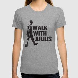 Walk With Julius T-shirt