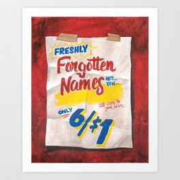 Forgotten Names Art Print