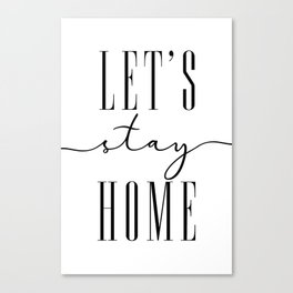 Let's stay home, scandinavian style (2) Canvas Print
