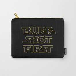 Burr Shot First Carry-All Pouch