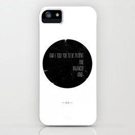 Bon Iver quote iPhone Case