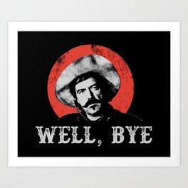Well Bye in White Stencil  Art Print