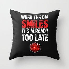 When the Dungeon Master smiles... Throw Pillow