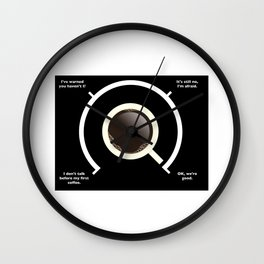 Not before my first coffee... Wall Clock