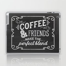 coffee and friends make the perfect blend Laptop & iPad Skin