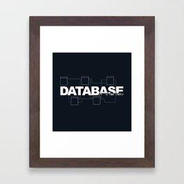 Database Administrator Framed Art Print