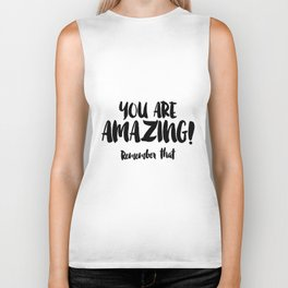 You are AMAZING Biker Tank