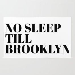 no sleep till Brooklyn Rug