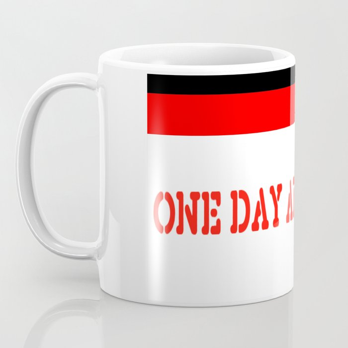 One Day at a Time (red brick) Coffee Mug